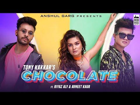 Chocolate_Tony kakkar Neu Song Full Song_super song