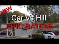 Car Vs Hill An epic battle.