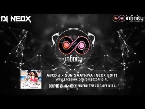 ABCD 2 - Sun Saathiya (Neox Edit)