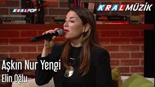 Aşkın Nur Yengi - Elin Oğlu (Mehmet