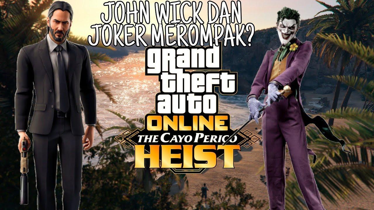 [John wick merompak] GTA Online The CAYO PERICO HEIST