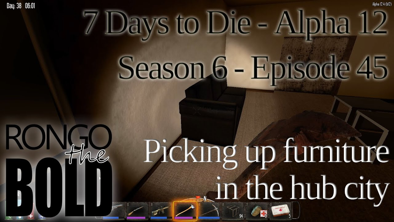 Furniture 7 Days To Die Of Hitting The Hub City For Furniture 7 Days To Die Alpha