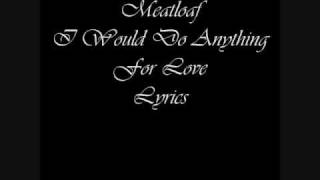 Скачать Meat Loaf I Would Do Anything For Love Lyrics