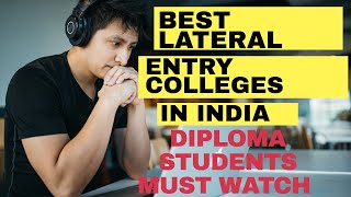 TOP LATERAL ENTRY ENGINEERING COLLEGES IN INDIA 2020 | ADMISSION | FEES