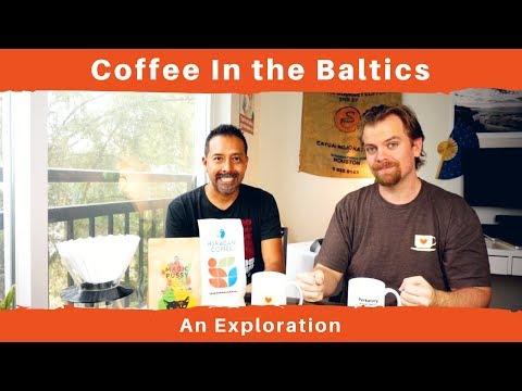 The Baltics - An Exploration of Coffee Culture in Estonia, Latvia, Lithuania