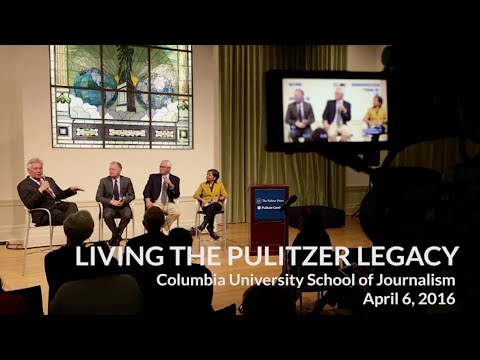 Pulitzer Prize Centennial: Living the Pulitzer Legacy