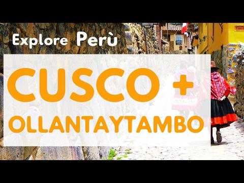 CUSCO + OLLANTAYTAMBO  - PERU' TRAVEL TIPS 😃  EATING BIG RATS IN PERU -