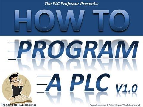 Prog-1a  How To Program a PLC Introduction - Basic Level