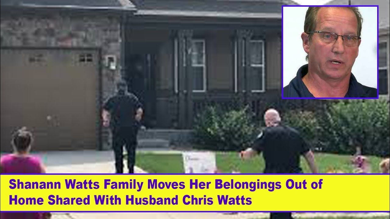 Shanann Watts Family Moves Her Belongings Out of Home Shared With Husband  Chris Watts