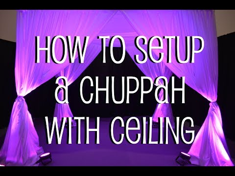 How To Setup a Chuppah with Ceiling