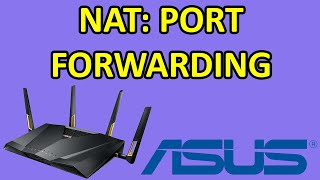 HOW TO: Setup NAT Port Forwarding Rules On ASUS RT-AX & RT-AC WiFi Routers