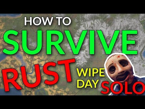 How to Survive Wipe Day as a Solo – RUST New Player Guides