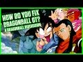 DRAGONBALL GT – HOW DO YOU FIX IT? | A Dragonball Discussion