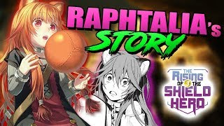 What The Anime Didn't Show From Raphtalia's Tragic Past | Rising Of The Shield Hero Cut Content