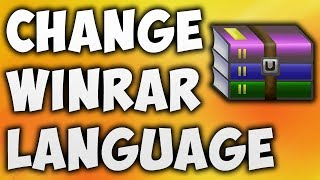 how To Change WinRAR Language - The Easiest Way To Change Language In WinRAR BEGINNER'S TUTORIAL
