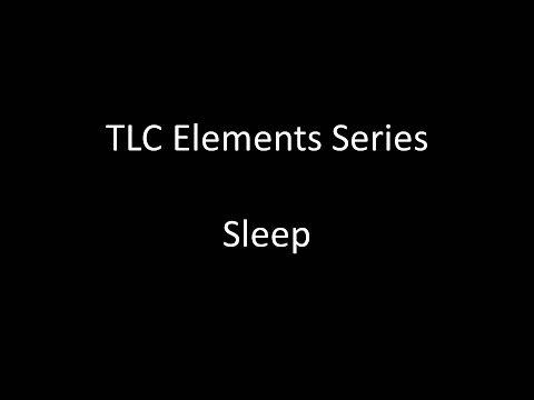 TLC Elements Series: Healthy Sleep
