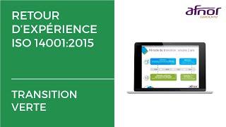 Environnement : retours d'expérience sur l'ISO 14001:2015, web-conférence AFNOR