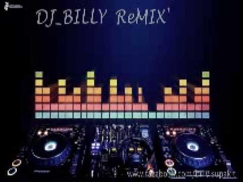 Billy Remix 3 2 1   รักต้องเปิด แน่นอก  ใบเตย