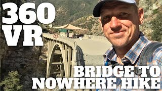 Bridge to Nowhere Hike Directions - 360° VR Video thumbnail