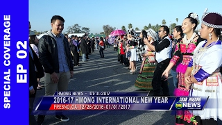 SUAB HMONG NEWS: EP 02 - Special Coverage of 2016-17 Hmong International New Year