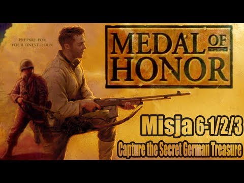 Medal Of Honor 1999 Misja 6-1/2/3 Capture the Secret German Treasure