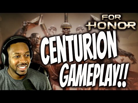 For Honor : Centurion Gameplay!! How To Play The BRAWLER! (Most Aggressive Character)