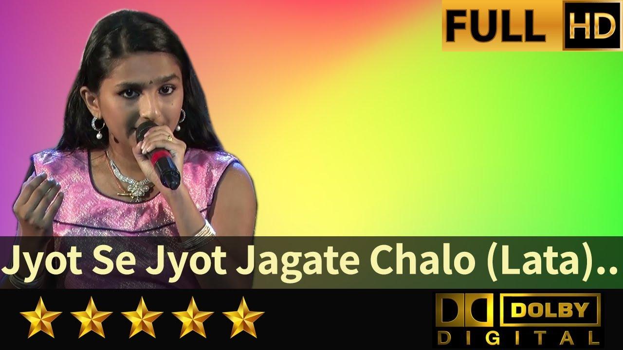 jyot se jyot jagate chalo lata mangeshkar