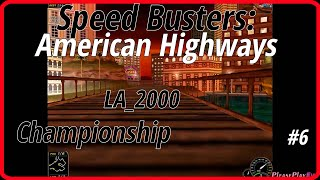 Speed Busters: American Highways (1998) #6 ✓ Championship ✓ LA_2000