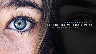 Hard Target - Look In Your Eyes (Official Music Video)