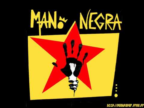 Mano Negra - Pas Assez De Toi