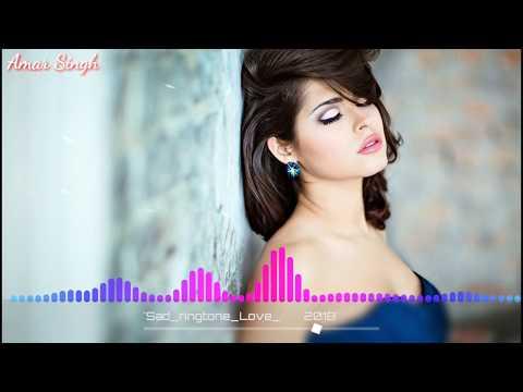 new sad hindi ringtone song 2018