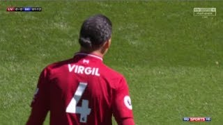 Virgil van Dijk vs Brighton (14/5/2018) Home