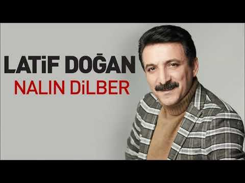 Latif Doğan-   Nalın Dilber