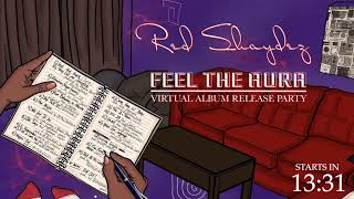 Red Shaydez 'Feel The Aura' Virtual Album Release Party!