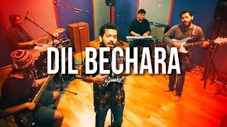 Dil Bechara - Title Track | Cover | A R Rahman | Sushant Singh Rajput | (Semwal and Arjit)