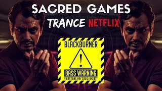 Sacred Games Trance 🎧 Bass Boosted 🎧 Trap Music 2019 🎧 PSY TRANCE MIX / Astera - Sacred