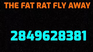 Neu von SCRAWNY ID TheFatRat Fly Away Für Roblox Music