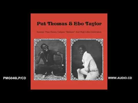 Ene Nyame Nam A Mensuro - Pat Thomas & Ebo Taylor - Sweeter Than Honey