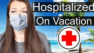 Story Time: Hospitalized on Vacation in Dominican Republic