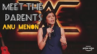 Meet the Parents | Stand up Comedy by Anu Menon
