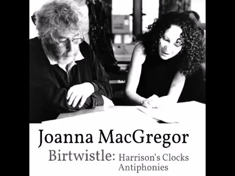 Joanna MacGregor plays Harrison Birtwistle: Antiphonies for piano and orchestra