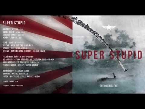 Super Stupid - Sentimental Journey
