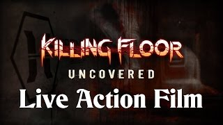 Killing Floor  Uncovered live action Film -  English