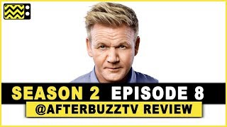 Gordon Ramsay's 24 Hours to Hell and Back Season 2 Episode 8 Review & After Show
