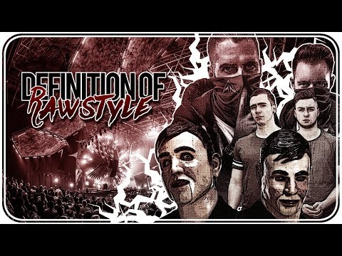 DEFINITION OF RAWSTYLE #1 ➤ with Public Enemies, Gunz For Hire & Riot Shift
