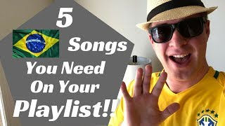 Download 5 Brazilian songs you need on your playlist