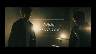 N.Flying -「Pinhole」Music Video