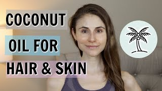 COCONUT OIL FOR HAIR & SKIN| DR DRAY