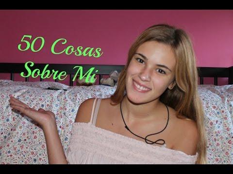 50 Cosas Sobre Mi | Nuevo Vídeo