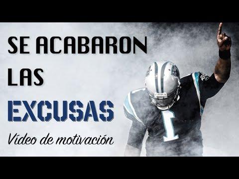 SIN EXCUSAS (Vídeo de Motivación y Superación Personal)